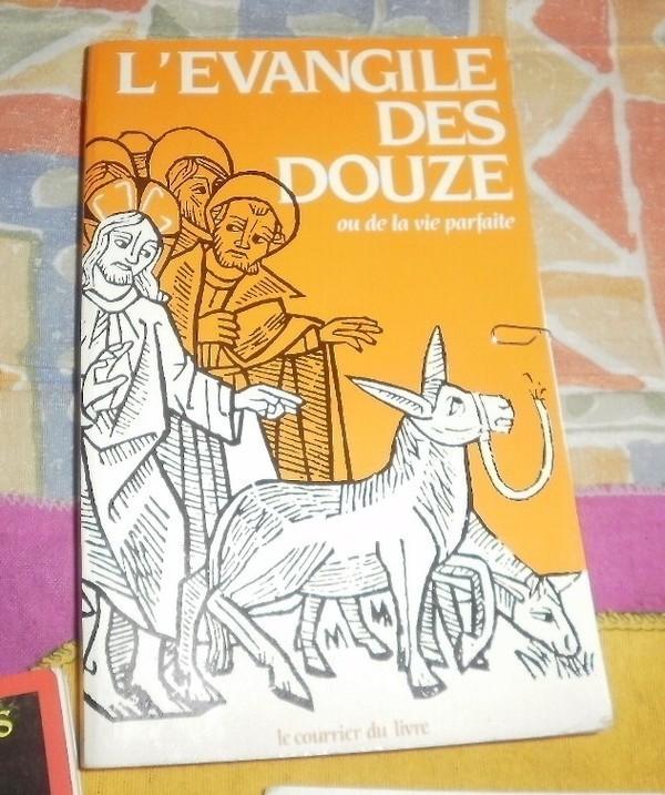 Evangile Des Douze Ou La Vie Parfaite border=